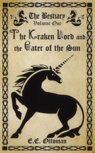 The Kraken Lord and the Eater of the Sun - E.E. Ottoman