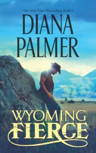 Wyoming Fierce - Diana Palmer