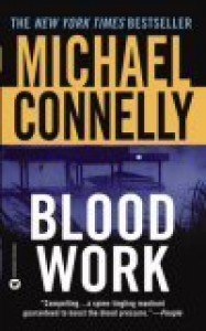 Blood Work (Terry McCaleb #1) - Michael Connelly