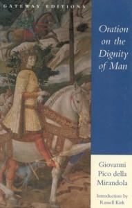 Oration on the Dignity of Man - Giovanni Pico Della Mirandola