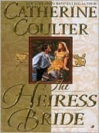 The Heiress Bride (Brides, #3) - Catherine Coulter