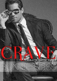 Crave (The Devil and the Diamond Book 1) - Bonnie Bliss