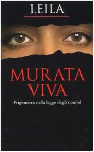 Murata viva. Prigioniera della legge degli uomini - Leila