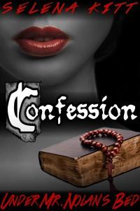 Confession - Selena Kitt