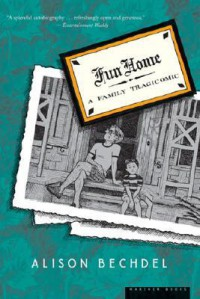 Fun Home: A Family Tragicomic - Alison Bechdel