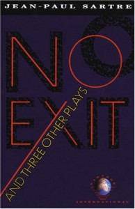 No Exit and Three Other Plays - Jean-Paul Sartre