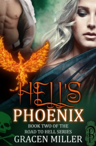 Hell's Phoenix (The Road to Hell) - Gracen Miller