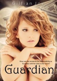 Guardian - Gillian Joy