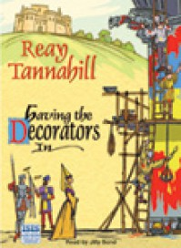 Having the Decorators in (Dame Constance de Clair, #2) - Reay Tannahill,  Jilly Bond