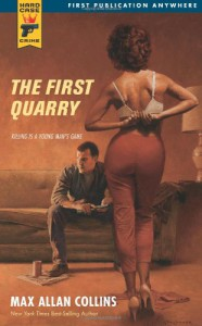 The First Quarry (Hard Case Crime) - Max Allan Collins