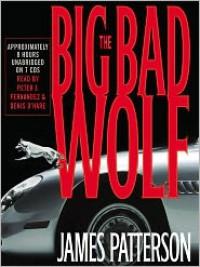 The Big Bad Wolf (Audio) - James Patterson, Peter J. Fernandez, Denis O'Hare, Dennis O'Hare