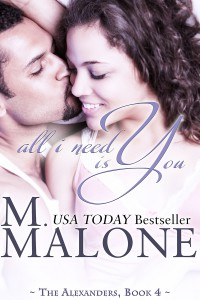 All I Need is You - M. Malone