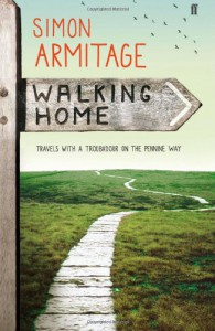 Walking Home: A Poet's Journey - Simon Armitage