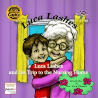 Luca Lashes and his Trip to the Nursing Home - Luca Lashes, Nicole Fonovich, Damir Fonovich