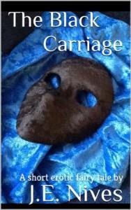 The Black Carriage - J. E. Nives