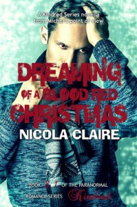 Dreaming Of A Blood Red Christmas - Nicola Claire