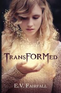 Transformed - E.V. Fairfall