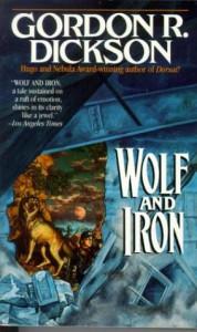 Wolf And Iron - Gordon R. Dickson