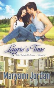 Laurie's Time (The Fairfield Series) - Maryann Jordan