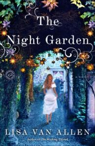 The Night Garden: A Novel - Lisa Van Allen