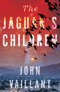 The Jaguar's Children - John Vaillant