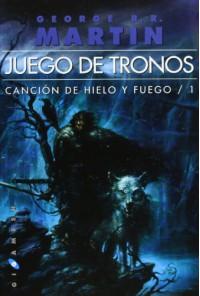 Juego de tronos (Canción de Hielo y Fuego, #1) - George R.R. Martin