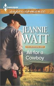 All for a Cowboy - Jeannie Watt