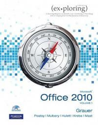 Exploring Microsoft Office 2010 Vol 1 - Robert T. Grauer, Keith Mulbery, Cynthia Krebs, Mary Anne Poatsy, Lynn Hogan, Michelle Hulett, Keith Mast