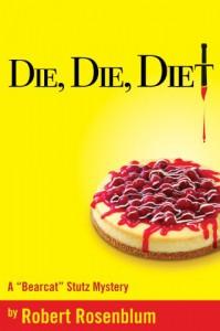 Die, Die, Diet - Robert J. Rosenblum