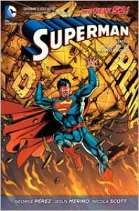 Superman, Vol. 1: What Price Tomorrow? - George Pérez, Nicola Scott, Jesús Merino