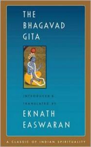 Bhagavad Gita - Anonymous, Eknath Easwaran