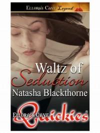 Waltz of Seduction - Natasha Blackthorne