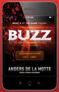 Buzz: A Thriller - Anders de la Motte