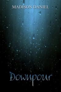 Downpour - Madison Daniel