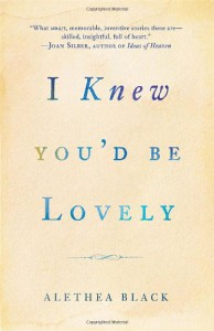 I Knew You'd Be Lovely - Alethea Black