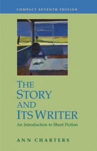 The Story and Its Writer: An Introduction to Short Fiction - Ann Charters