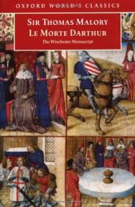 Le Morte D'Arthur: The Winchester Manuscript - Thomas Malory, Helen  Cooper