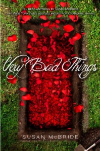 Very Bad Things - Susan McBride