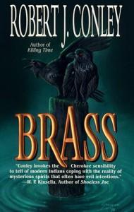 Brass - Robert J. Conley