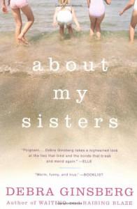 About My Sisters - Debra Ginsberg