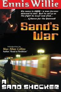 Sand's War - Max Allan Collins, Ennis Willie