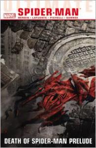 Ultimate Comics Spider-Man Vol. 3: Death of Spider-Man Prelude - Brian Michael Bendis, Sara Pichelli