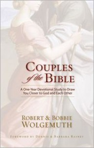 Couples of the Bible: A One-Year Devotional Study to Draw You Closer to God and Each Other - Robert Wolgemuth
