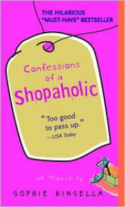 Confessions of a Shopaholic (Shopaholic Series #1) -