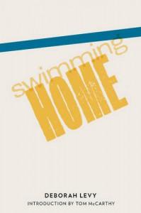 Swimming Home - Deborah Levy, Tom McCarthy