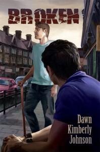 Broken  (Broken, #1) - Dawn Kimberly Johnson