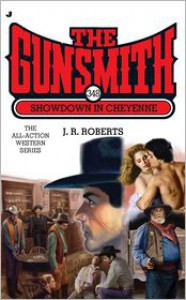 Showdown in Cheyenne - J.R. Roberts