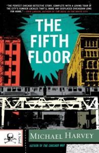 The Fifth Floor: A Michael Kelley Novel - Michael  Harvey