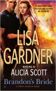 Brandon's Bride  - Alicia Scott, Lisa Gardner