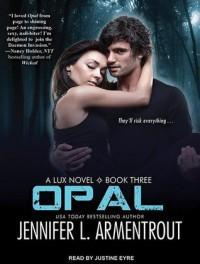 Opal  - Justine Eyre, Jennifer L. Armentrout